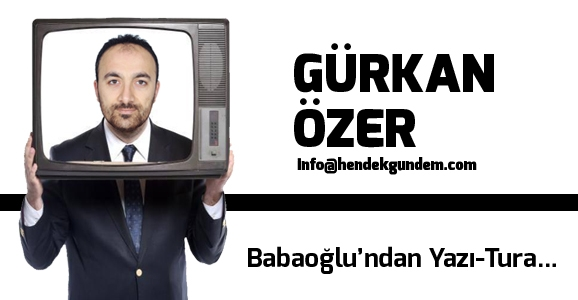 Babaoğlu'ndan Yazı-Tura...