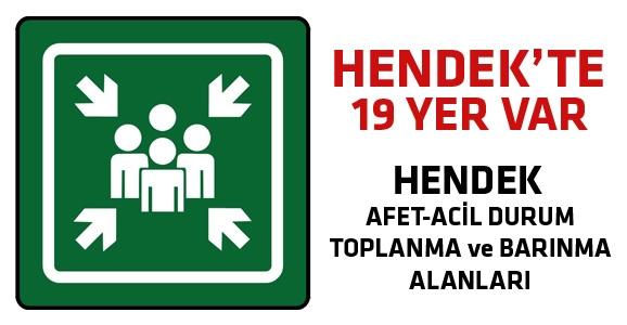 Hendek'teki Toplanma ve Barınma Alanları