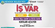 "HENDEK'TE""İŞ"" VAR"