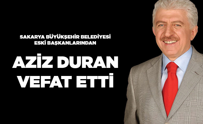 Eski Başkan Aziz Duran Koronaya Yenildi