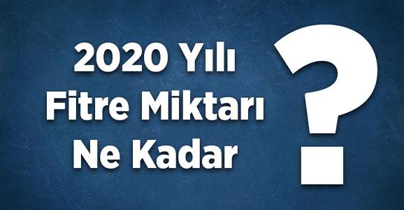 2020 Yılı Fitre Miktarı Belli Oldu
