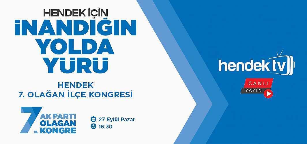 Kongre Canlı Yayınla Hendek Tv'de