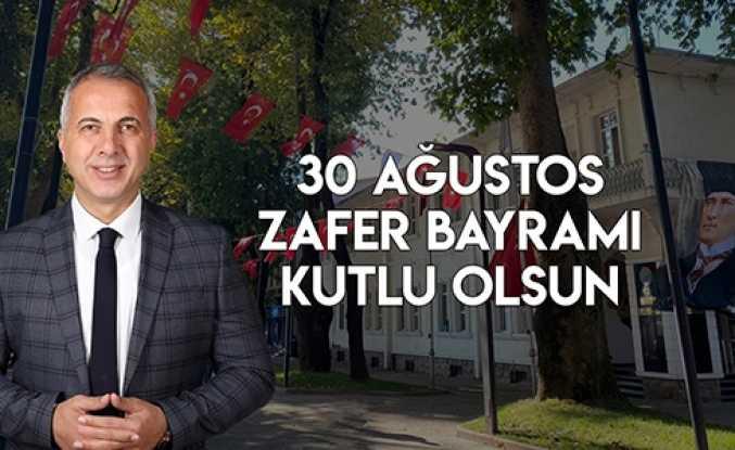 Babaoğlu'dan 30 Ağustos Mesajı